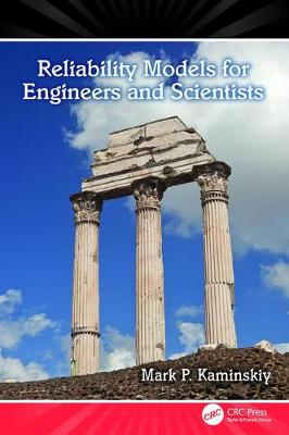 Reliability Models for Engineers and Scientists (Paperback)