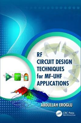 RF Circuit Design Techniques for MF-UHF Applications (Paperback)