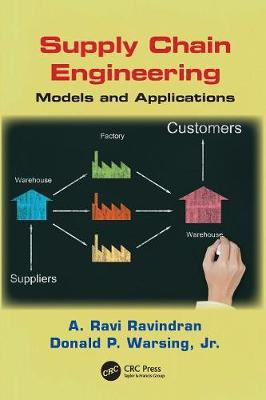 Supply Chain Engineering: Models and Applications - Operations Research Series (Paperback)