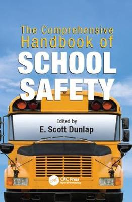 The Comprehensive Handbook of School Safety - Occupational Safety & Health Guide Series (Paperback)