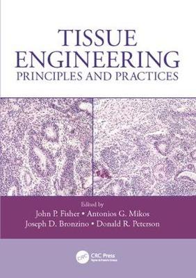 Tissue Engineering: Principles and Practices (Paperback)