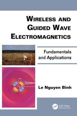 Wireless and Guided Wave Electromagnetics: Fundamentals and Applications - Optics and Photonics (Paperback)