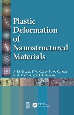 Plastic Deformation of Nanostructured Materials (Hardback)