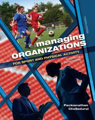 Managing Organizations for Sport and Physical Activity: A Systems Perspective (Hardback)