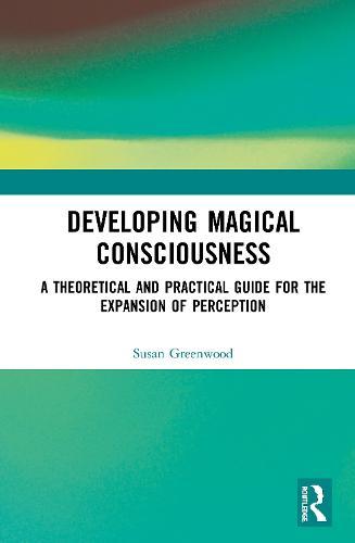 Developing Magical Consciousness (Hardback)