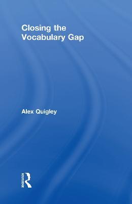 Closing the Vocabulary Gap (Hardback)