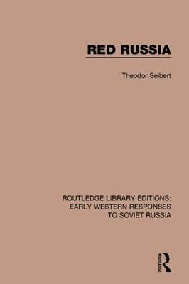 Red Russia - RLE: Early Western Responses to Soviet Russia (Paperback)