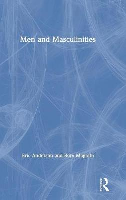 Men and Masculinities (Hardback)