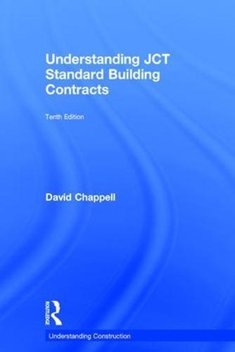 Understanding JCT Standard Building Contracts - Understanding Construction (Hardback)