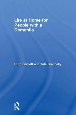 Life at Home for People with a Dementia (Hardback)