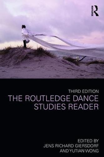The Routledge Dance Studies Reader (Paperback)