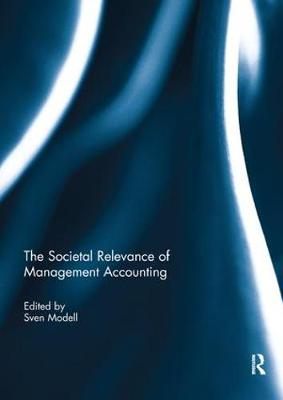 The Societal Relevance of Management Accounting (Paperback)