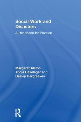 Social Work and Disasters: A Handbook for Practice (Hardback)