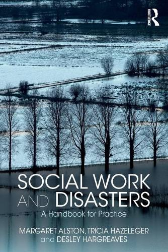 Social Work and Disasters: A Handbook for Practice (Paperback)