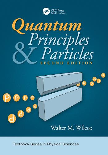 Quantum Principles and Particles, Second Edition (Hardback)