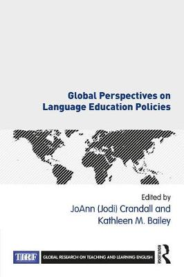 Global Perspectives on Language Education Policies - Global Research on Teaching and Learning English (Paperback)