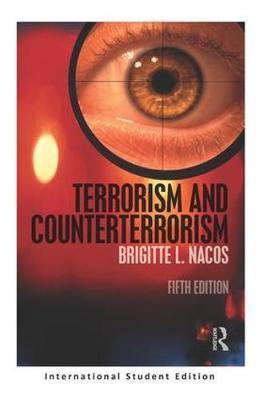 Terrorism and Counterterrorism: International Student Edition (Paperback)