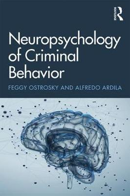 Neuropsychology of Criminal Behavior (Paperback)