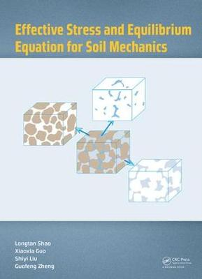 Effective Stress and Equilibrium Equation for Soil Mechanics (Hardback)