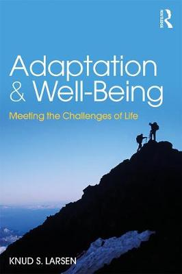 Adaptation and Well-Being: Meeting the Challenges of Life (Paperback)