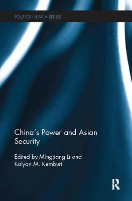 China's Power and Asian Security - Politics in Asia (Paperback)