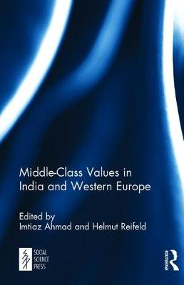 Middle-Class Values in India and Western Europe (Hardback)