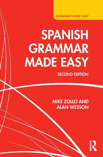 Spanish Grammar Made Easy - Grammar Made Easy (Hardback)