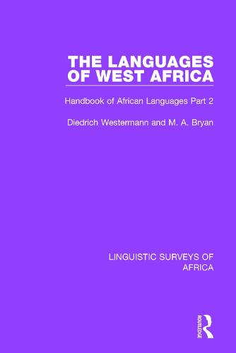 The Languages of West Africa: Handbook of African Languages Part 2 - Linguistic Surveys of Africa 14 (Paperback)