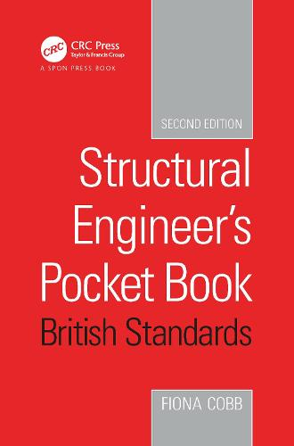 Structural Engineer's Pocket Book, 2nd Edition: British Standards (Hardback)