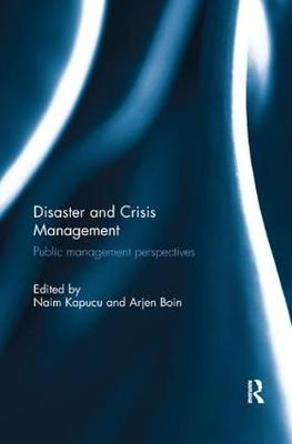 Disaster and Crisis Management: Public Management Perspectives (Paperback)