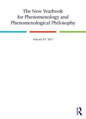 The New Yearbook for Phenomenology and Phenomenological Philosophy: Volume 15 (Hardback)
