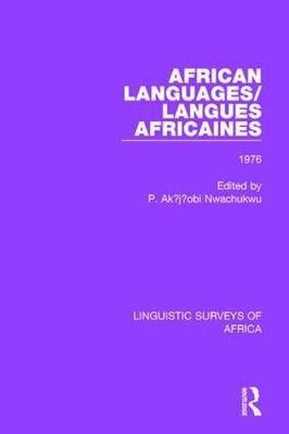 African Languages/Langues Africaines: Volume 2 1976 - Linguistic Surveys of Africa 24 (Hardback)