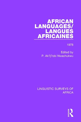 African Languages/Langues Africaines: Volume 4 1978 - Linguistic Surveys of Africa 26 (Paperback)