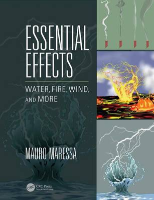 Essential Effects: Water, Fire, Wind, and More (Paperback)