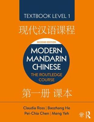 Modern Mandarin Chinese: The Routledge Course Textbook Level 1 (Paperback)
