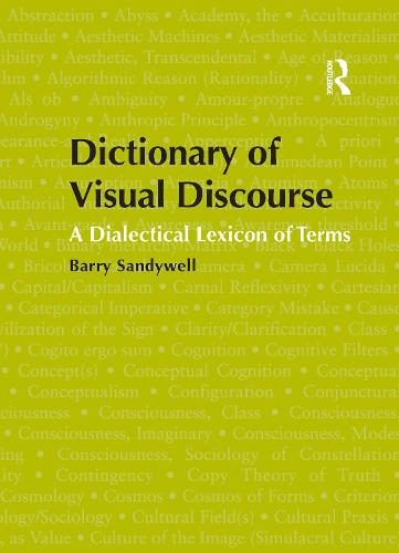 Dictionary of Visual Discourse: A Dialectical Lexicon of Terms (Paperback)