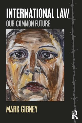 International Law: Our Common Future (Paperback)