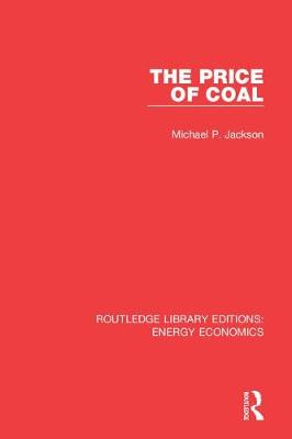 Routledge Library Editions: Energy Economics - Routledge Library Editions: Energy Economics (Hardback)