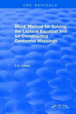 Block Method for Solving the Laplace Equation and for Constructing Conformal Mappings - CRC Press Revivals (Hardback)