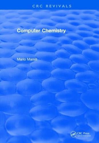 Computer Chemistry - CRC Press Revivals (Hardback)