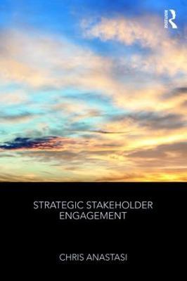 Strategic Stakeholder Engagement (Hardback)