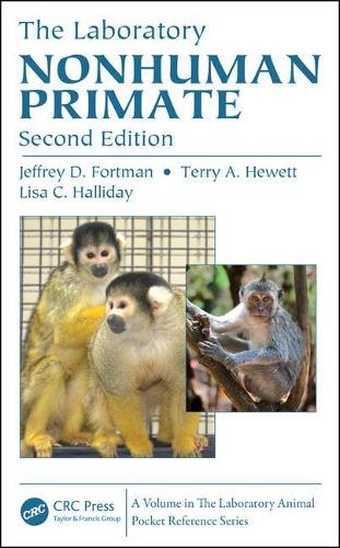 The Laboratory Nonhuman Primate, Second Edition - Laboratory Animal Pocket Reference (Hardback)