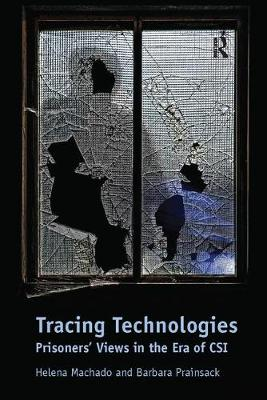 Tracing Technologies: Prisoners' Views in the Era of CSI (Paperback)