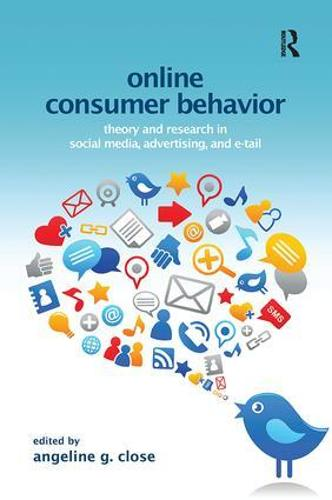 Online Consumer Behavior: Theory and Research in Social Media, Advertising and E-tail - Marketing and Consumer Psychology Series (Paperback)