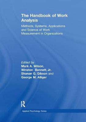 The Handbook of Work Analysis: Methods, Systems, Applications and Science of Work Measurement in Organizations - Applied Psychology Series (Paperback)