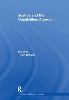 Justice and the Capabilities Approach - The Library of Essays on Justice (Paperback)