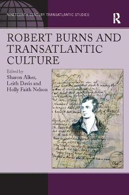 Robert Burns and Transatlantic Culture (Paperback)