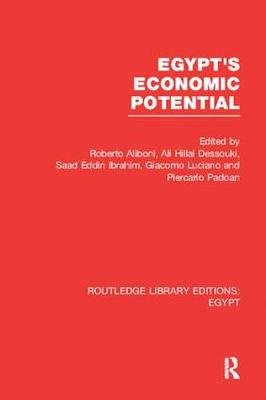 Egypt's Economic Potential - Routledge Library Editions: Egypt (Paperback)