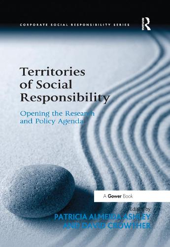 Territories of Social Responsibility: Opening the Research and Policy Agenda - Corporate Social Responsibility (Paperback)