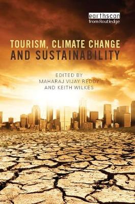Tourism, Climate Change and Sustainability (Paperback)